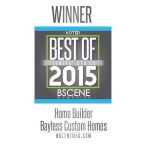 Bayless Custom Homes - Best of 2015 B scene - Award Winning Custom Homes Builder