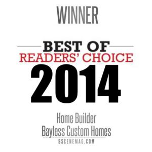 Bayless Custom Homes - Bscene Readers Choice 2014 - Custom Home Builder Tyler