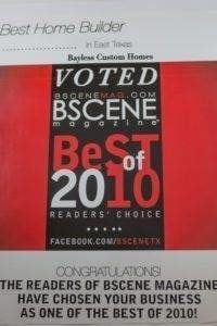 Bscene Best Builder 2010 - Bayless Custom Homes Tyler TX